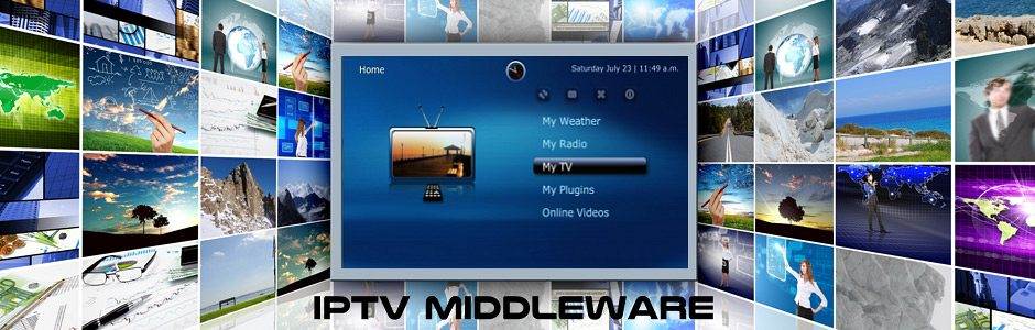 IPTV MIDDLEWARE - IPTV DUBAI